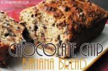 {CHOcolate Chip Banana Bread}