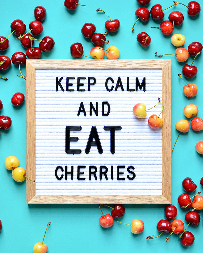 keep calm and eat cherries