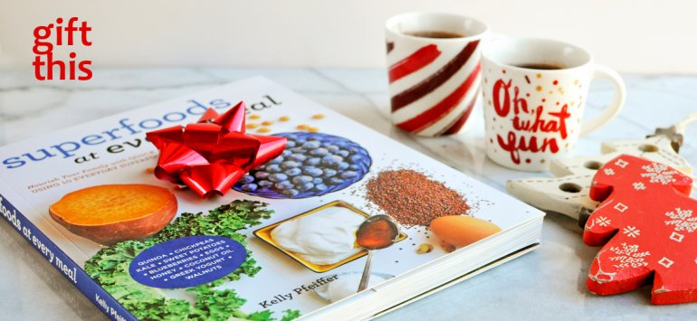 holiday gift superfoods at every meal cookbook